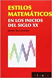 Estilos matemáticos en los inicios del siglo XX