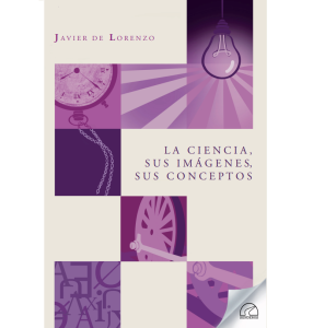 La ciencia, sus imágenes, sus conceptos